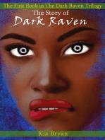 The Story of Dark Raven