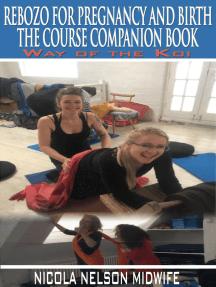 The Rebozo Course Companion Book