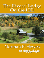 The Rivers' Lodge on the Hill