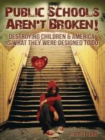 The Public Schools Aren't Broken
