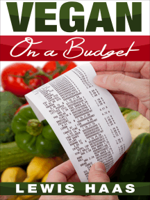 Vegan on a Budget: Making Veganism an Affordable Lifestyle
