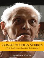 Consciousness Strikes