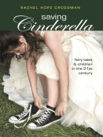 Saving Cinderella