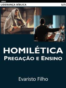 Homilética: Pregação e Ensino