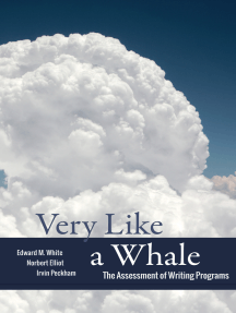 Very Like a Whale: The Assessment of Writing Programs