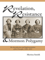Revelation, Resistance, and Mormon Polygamy