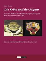 Die Kröte und der Jaguar