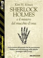 Sherlock Holmes e il mistero del mucchio d'ossa
