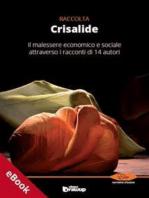 Crisalide, Raccolta di racconti