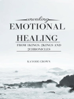 Unveiling Emotional Healing From 1Kings, 2Kings, 2Chronicles