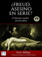 ¿Freud, asesino en serie? Crímenes reales, teoría falsa