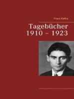 Tagebücher 1910 – 1923