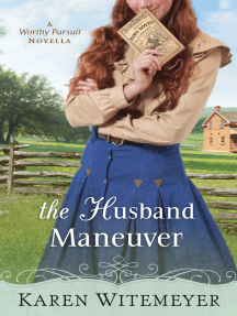 The Husband Maneuver (With This Ring? Collection): A Worthy Pursuit Novella