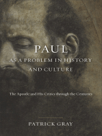 Paul as a Problem in History and Culture