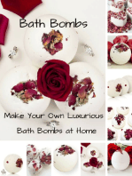 Bath Bombs - Make Your Own Luxurious Bath Bombs At Home
