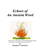 Echoes of an Ancient Word
