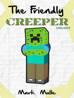 The Friendly Creeper Diaries Trilogy