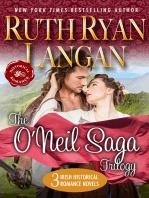 The O'Neil Saga Trilogy (Three Irish Historical Romance Novels)
