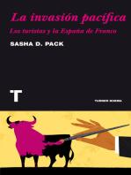 La invasión pacífica: Los turistas y la España de Franco
