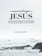 Unveiling Jesus From Matthew and Mark