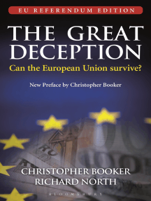 Great Deception: The True Story of Britain and the European Union