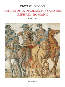 Historia de la decadencia y caída del Imperio Romano. Tomo III: Invasiones de los bárbaros y revoluciones de Persia (años 445 a 642). Aparición del Islam (años 412 a 1055)
