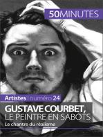 Gustave Courbet, le peintre en sabots