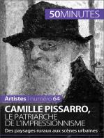 Camille Pissarro, le patriarche de l'impressionnisme