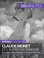 Claude Monet et l'impressionnisme
