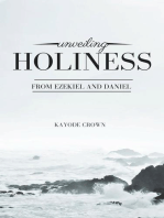 Unveiling Holiness From Ezekiel and Daniel