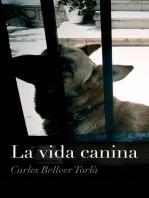 La vida canina