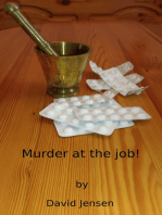 Murder At The Job!