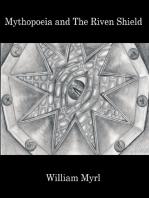 Mythopoeia and The Riven Shield