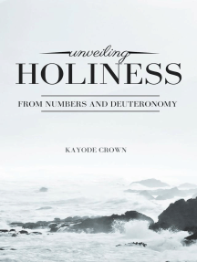 Unveiling Holiness From Numbers and Deuteronomy