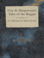 Guy de Maupassant's Tales of the Beggar - A Collection of Short Stories