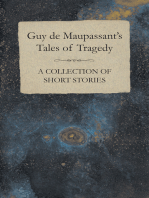 Guy de Maupassant's Tales of Tragedy - A Collection of Short Stories