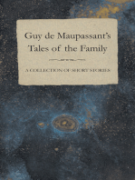 Guy de Maupassant's Tales of the Family - A Collection of Short Stories