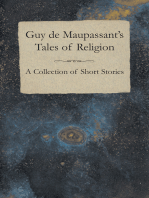 Guy de Maupassant's Tales of Religion - A Collection of Short Stories