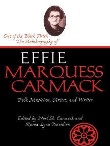 Out Of The Black Patch: The Autobiography of Effie Marquess Carmack