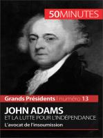 John Adams et la lutte pour l'indépendance