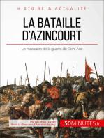 La bataille d'Azincourt