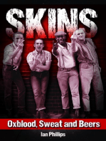 Skins Oxblood, Sweat and Beers