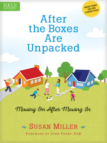 After the Boxes Are Unpacked: Moving On After Moving In