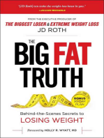 The Big Fat Truth: The Behind-the-scenes Secret to Weight Loss