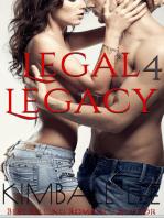 Legal Legacy 4