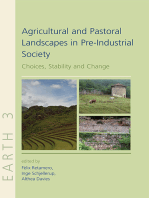Agricultural and Pastoral Landscapes in Pre-Industrial Society: Choices, Stability and Change