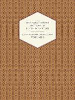 The Early Short Fiction of Edith Wharton - A Ten-Volume Collection - Volume 1