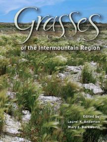 Grasses of the Intermountain Region