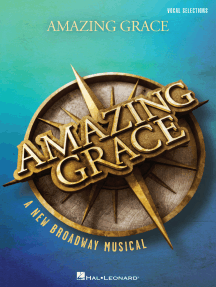 Amazing Grace - A New Broadway Musical: Vocal Line with Piano Accompaniment