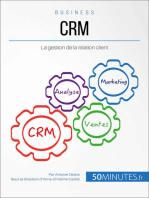 CRM: La gestion de la relation client